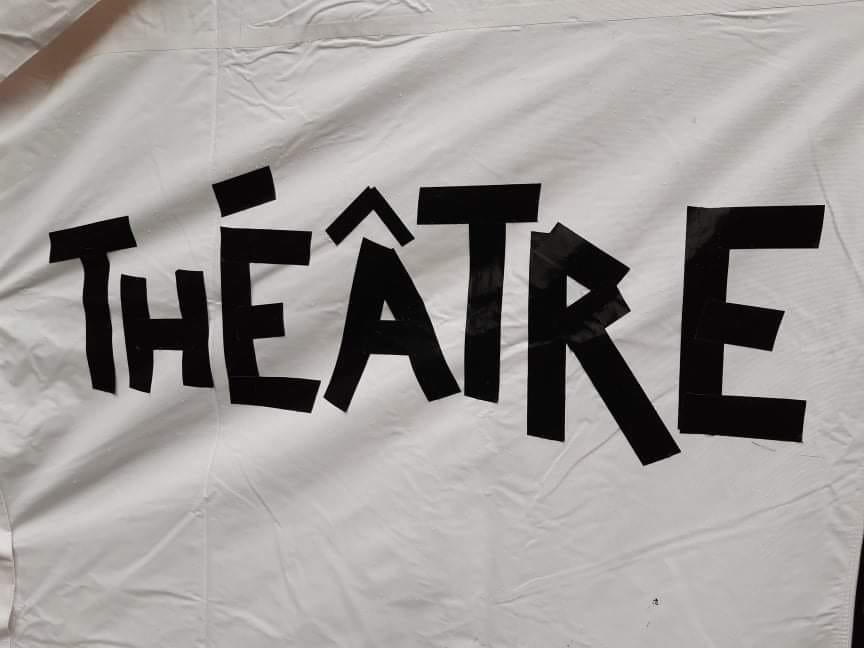 Les Tentes de l'Âtre / Théâtre de proximité